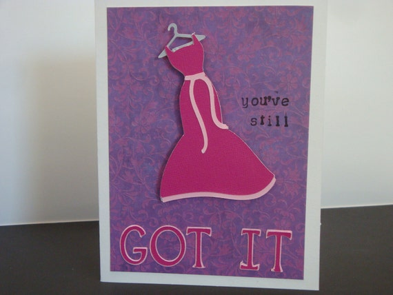 Flaunt it Any Day Card