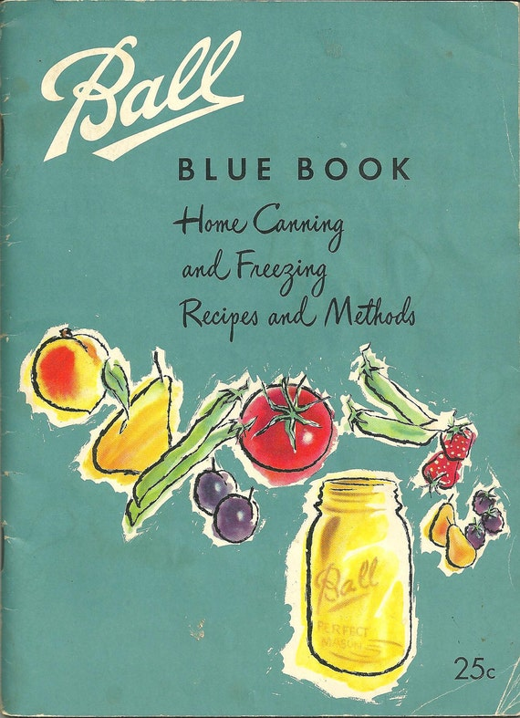 1953 Ball Blue Book Home Canning and Freezing Recipes and Methods Vintage Cookbook Advertising Cook Book