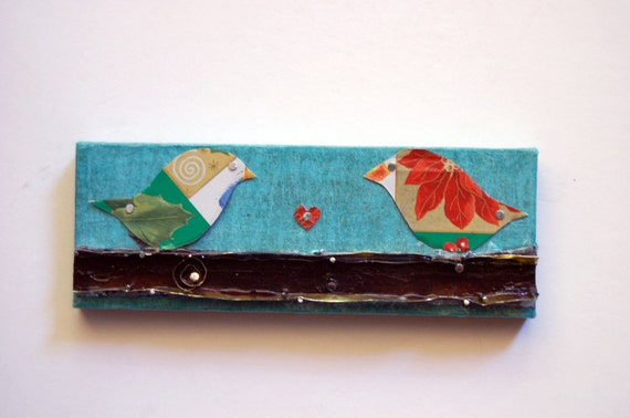Handmade Art - Recycled Christmas Tin Love Birds on a Branch on a Paper Covered Wood Block - One of a kind
