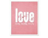 Love Typography Poster - Truly Madly Deeply Digital Art Print - Pink Chevron Pattern Art