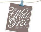 Wild and Free Typography Poster - Thoreau Quote All Good Things - Taupe Neutral Brown Digital Art Print