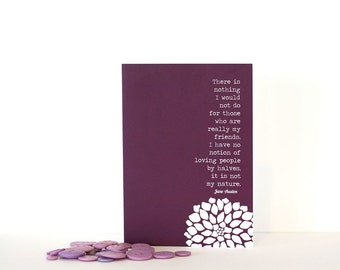 Jane Austen Quote - My Friends Greeting Card -Northanger Abbey Greeting Card Aubergine Eggplant Plum Purple Birthday Card