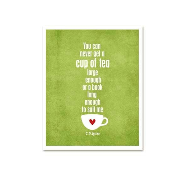 A Cup of Tea and a Long Book Quote - CS Lewis quote