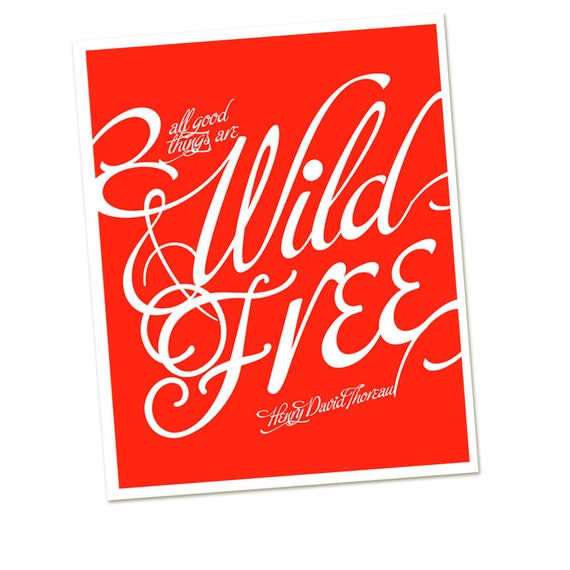 Script Typography Print All Good Things Are Wild and Free - Henry David Thoreau - Children's Bedroom Art - Home Decor- Bright Red