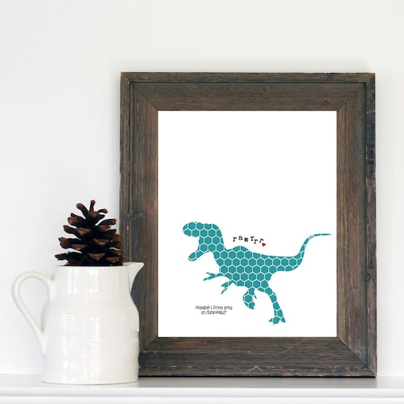 Valentine's Day Rawrrr MeansArt Poster I Love You in Dinosaur- Teal Turqoise Blue Aqua T-Rex with Red Heart Nursery Modern Art Print