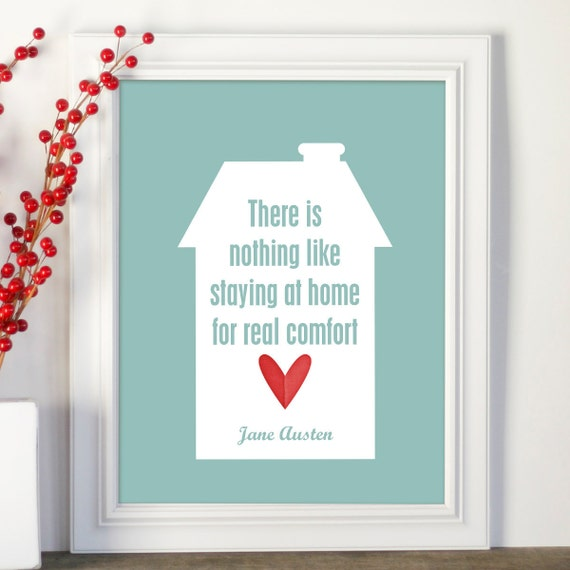Digital Art Poster Jane Austen Home Quote Modern Typography Print in Aqua with Red Heart Housewarming Friend Gift