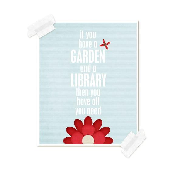 Inspirational Poster A Garden & a Library Modern Original Art Print - Pale Sky Blue Garden Red Flower Background Butterfly