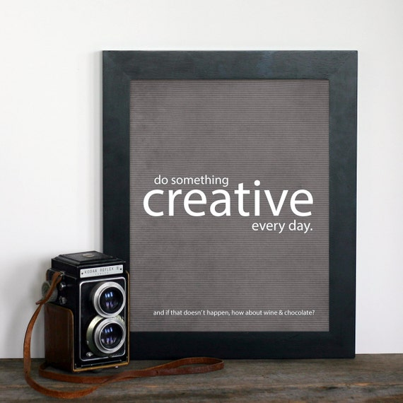 Funny Poster - Do Something Creative Every Day - Dark Charcoal Gray Wine Chocolate Creative Funny Inspirational Print - Teal Blue Damask
