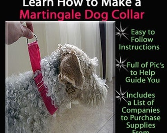 Martingale Dog Collar - Instant Download - Instructional Guide Teaching You How to Make Them