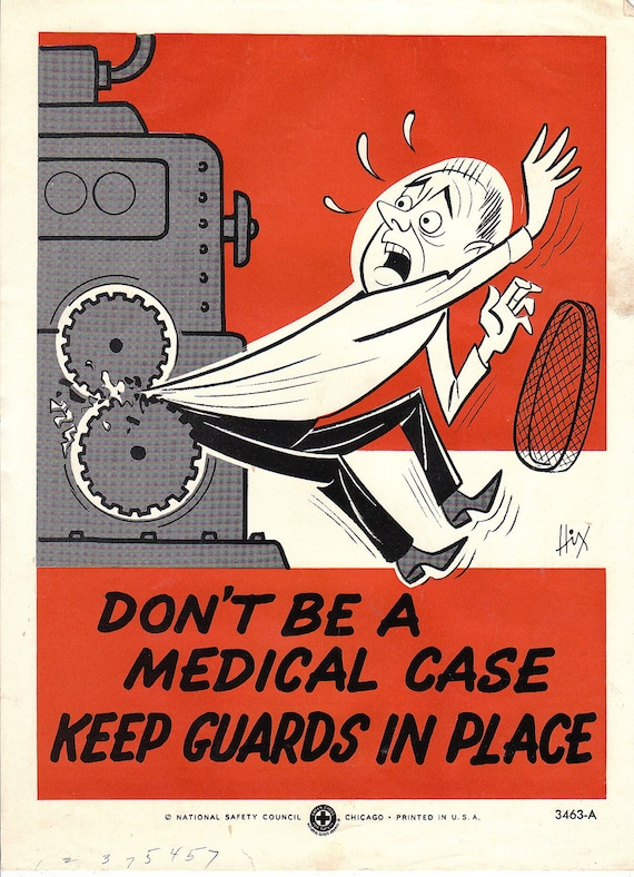 Vintage National Safety Poster - Don't be a medical case, keep guards in place.