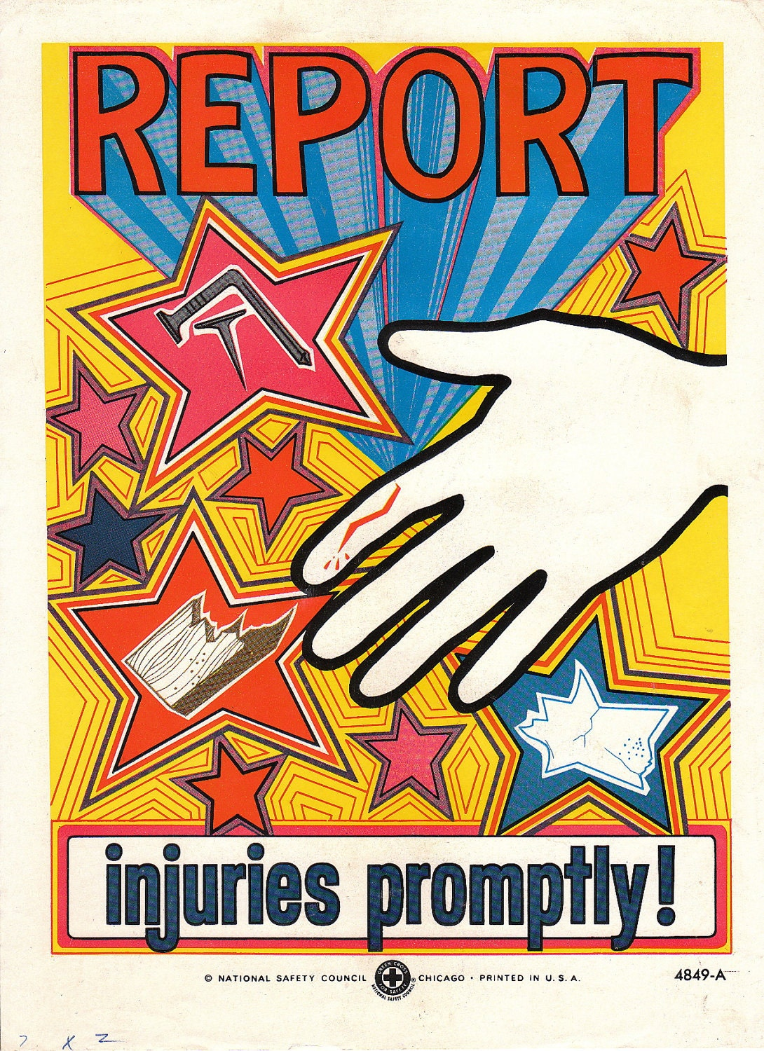Collectable Vintage National Safety Poster Report Injuries