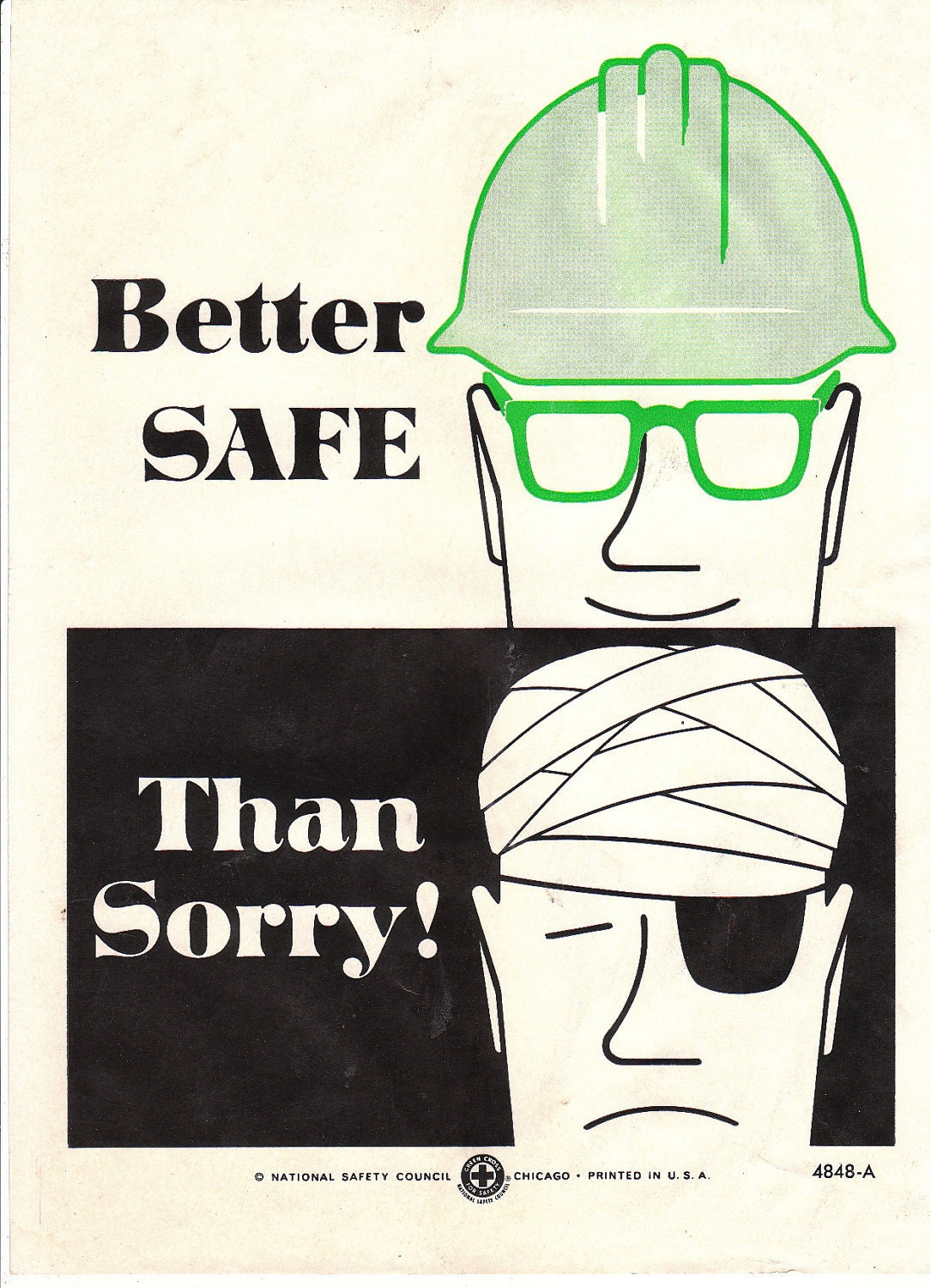 Collectable Vintage National Safety Poster Better Safe Than