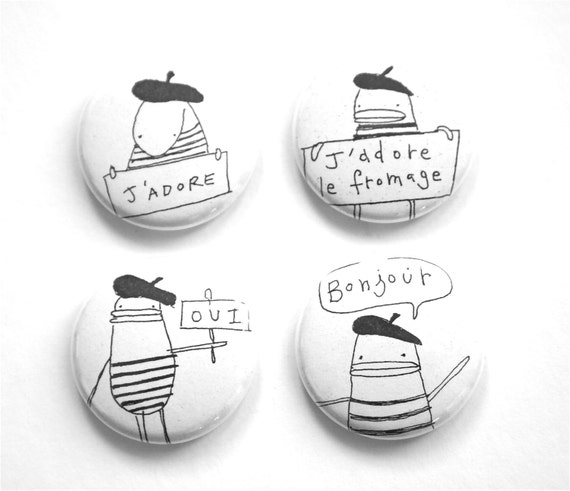 Pin Button Badge Set of Four - Bonjour, Oui, Fromage, J'Adore