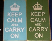 Keep Calm and Carry On Sign Plaque Wood HP English Chic U Pick Color