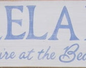 Relax You're At the Beach Sign Coastal Home Decor WOOD Plaque HP
