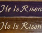 He Is Risen EASTER Sign Plaque CHRISTIAN Holy Day Bible Verse from Gospel of Mark