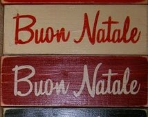 Buon Natale Merry Christmas in Italian Sign Plaque HP Wood Holidays U Pick Color Italy Heritage