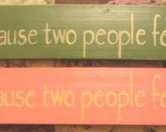 All Because Two People Fell In Love Sign Plaque WOOD Plaque New Baby Anniversary Photo Wall