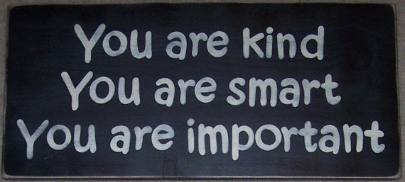 You Are Kind Smart Important Kids Room Decor By