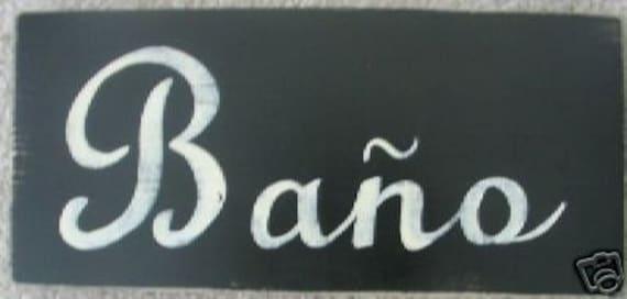 Bathroom Signs Spanish bano bathroom restroom decor spanish sign plaque you pick from