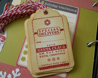 Special Delivery Christmas Tags do not open Christmas tags santa Holiday tags set of 10