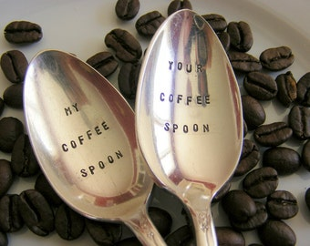 Hand Stamped Spoon My Coffee Your Spoon Set