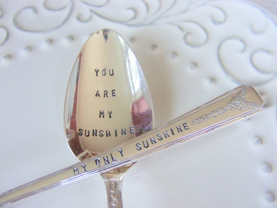 You Are My Sunshine Set Hand Stamped Silverware
