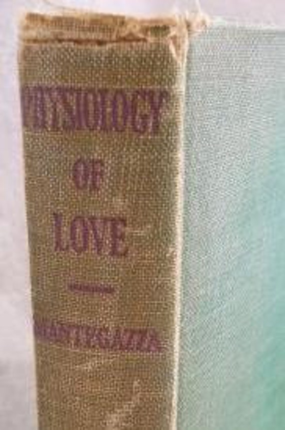Physiology of Love by Paolo Mantefazza 1st ed 1936 RARE