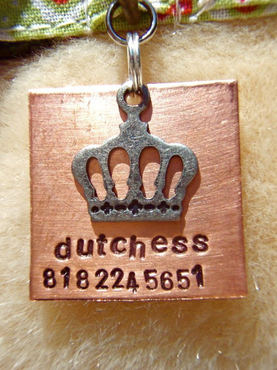 The Dutchess (#067) - Unique Handstamped Crown Pet ID Tag Dog