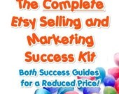 The Complete Etsy Selling and Marketing Success Kit - 2 PDFs for a Reduced Price