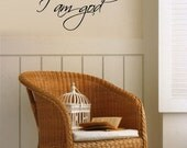 BIG Be still and know that I am GOD - Vinyl Wall Quote Decal