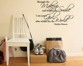 Beneath the makeup and behind the smile -Marilyn Monroe - Vinyl Wall Quote Decal
