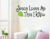 Jesus Loves Me This I Know - Vinyl Wall Quote Decal