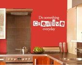 Do something Creative everyday Wall Quote Decal