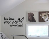 BIG Pets leave Paw Prints on Your Heart - Vinyl Wall Quote Decal