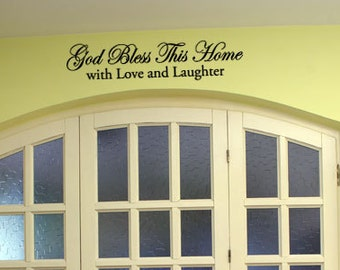 God Bless This Home - Vinyl Wall Quote Decal