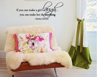 BIG If you can make a girl laugh... - Marilyn Monroe - Vinyl Wall Quote Decal