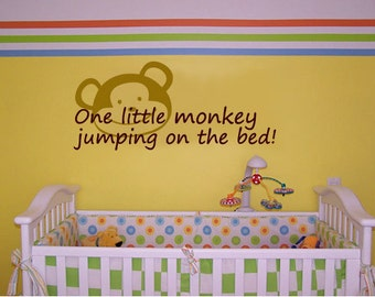 One little monkey jumping on the bed - Vinyl Wall Quote Decal