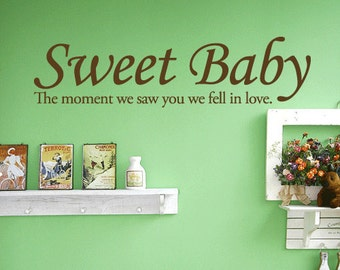 Sweet Baby - Vinyl Wall Quote Decal