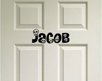 Skull Custom Name Door Decor - Vinyl Wall Quote Decal