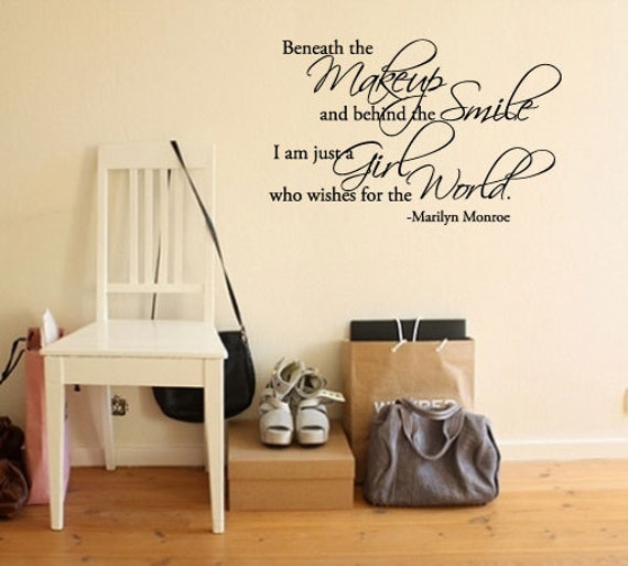 BIG Beneath the makeup and behind the smile -Marilyn Monroe - Vinyl Wall Quote Decal