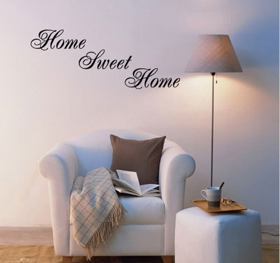 Home Sweet Home - Vinyl Wall Quote Decal