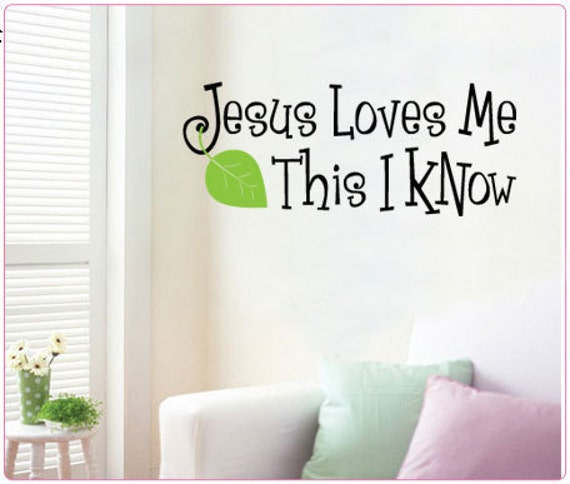 Jesus Loves Me This I Know Vinyl Wall Quote Decal By IDgrams