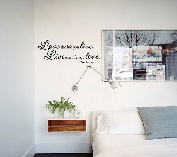 BIG Love the life you live, Live the life you love. Vinyl Wall Quotes Decal