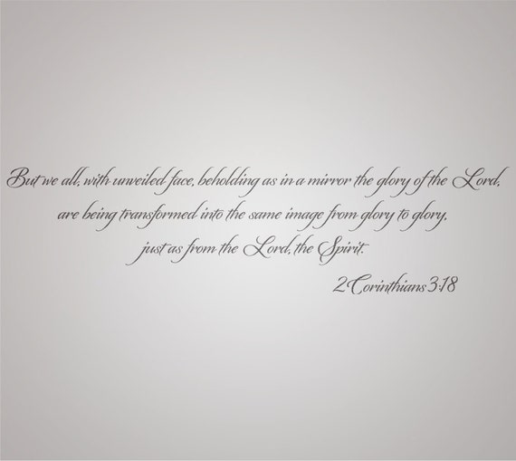 2 Corinthians 3:18 Scripture wall lettering made of vinyl.