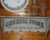 Primitive farmhouse General Store Shelf