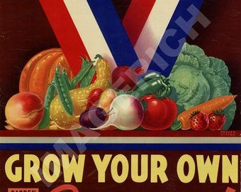 World War II Poster -  Grow Your Own - Garden For Victory
