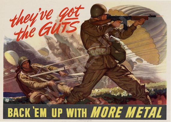World War II Poster -  They've Got The Guts - Back 'Em Up With More Metal