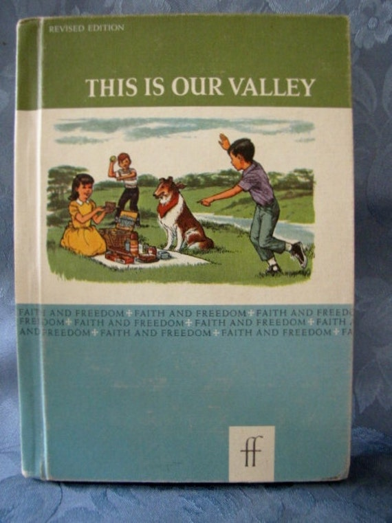 Vintage Faith Freedom Basic Readers This is Our Valley 1963