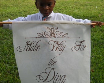 Wedding Banner.......Make Way For the Diva, Wedding Flag, Here Comes the Bride, Wedding Gift